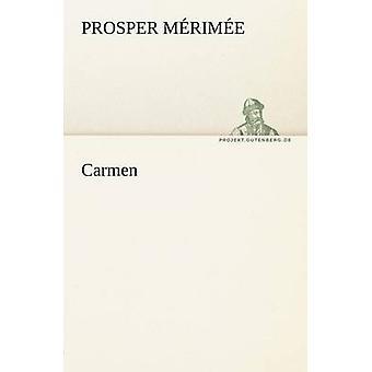 Carmen by M. Rim E. & Prosper