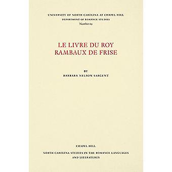 Le Livre du Roy Rambaux de Frise by Barbara Nelson Sargent - 97808078