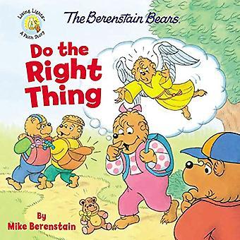 Les ours Berenstain faire la bonne chose (Berenstain Bears/lumières vivantes)
