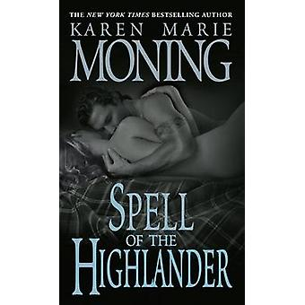 Spell of the Highlander by Karen Marie Moning - 9780440240976 Book