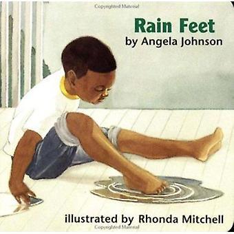 Rain Feet by Angela Johnson - Rhonda Mitchell - Rhonda Mitchell - 978