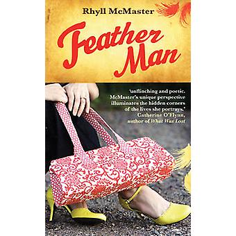 Feather Man by Rhyll McMaster - 9780714531489 Book