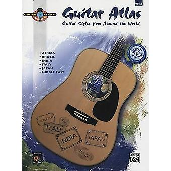 Guitar Atlas - Guitar Styles from Around the World by Alfred Publishin
