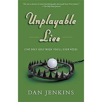 Unplayable Lies - Golf Stories by Dan Jenkins - 9781101873076 Book