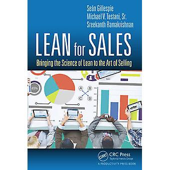 Lean for Sales - Bringing the Science of Lean to the Art of Selling by