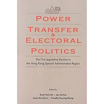 Power Transfer and Electoral Politics - The First Legislative Election