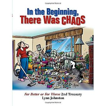 In the Beginning, There Was Chaos: For Better or for Worse 2nd Treasury