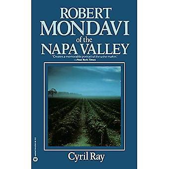 Robert Mondavi of the Napa Valley