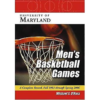 Jogos de basquete da Universidade de Maryland masculino: um registro completo, Outono de 1953 através da Primavera de 2006