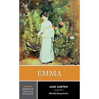 Emma - An Authoritative Text; Contexts; Criticism (4th Revised edition