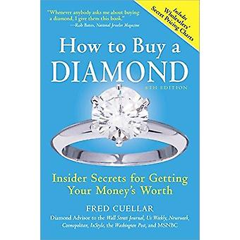 How to Buy a Diamond by Fred Cuellar