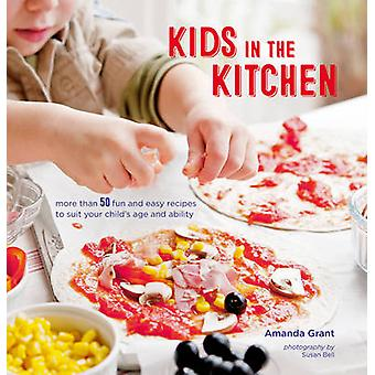 Kids in the Kitchen by Amanda Grant