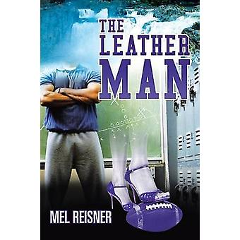 The Leather Man by Reisner & Mel