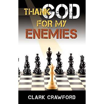 Thank God for My Enemies by Crawford & Clark
