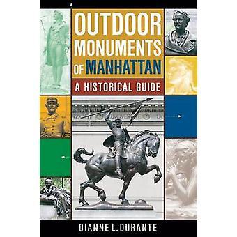 Udendørs monumenter på Manhattan af Dianne L. Durante
