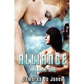 Alliance Vol 1 by Jones & Jambrea Jo