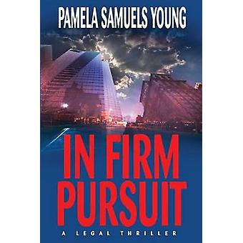 In Firm Pursuit by Young & Pamela Samuels