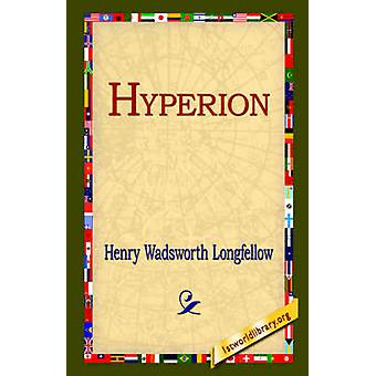 Hyperion by Longfellow & Henry Wadsworth