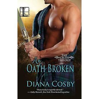 An Oath Broken by Cosby & Diana
