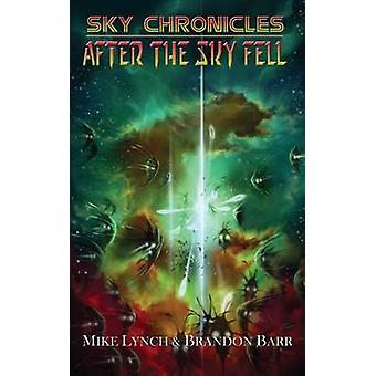 After the Sky Fell by Lynch & Mike