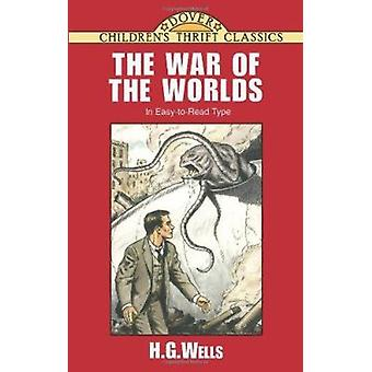 War of the Worlds by  -H. -G. Wells - 9780486405520 Book