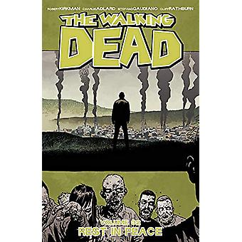 The Walking Dead Volume 32 - Rest in Peace von Robert Kirkman - 9781534