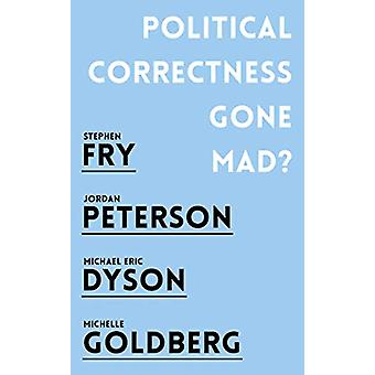 Politisk korrekthed Gone Mad? af Jordan B. Peterson - 9781786076045