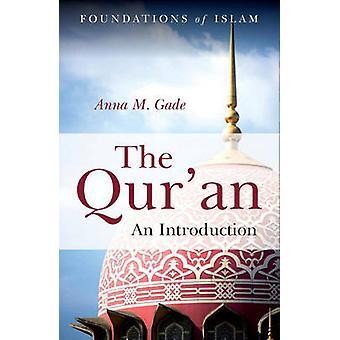 Koranen & apos;an - En introduktion af Anna M. Gade - 9781851687046 Bog