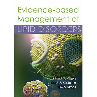 Evidence-Based Management of Lipid Disorders by Maud N. Vissers - Joh