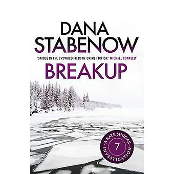 Breakup by Dana Stabenow - 9781908800602 Book