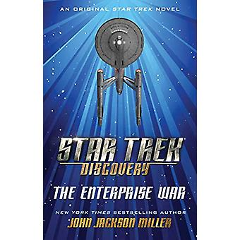 Star Trek - Discovery - The Enterprise War by John Jackson Miller - 978
