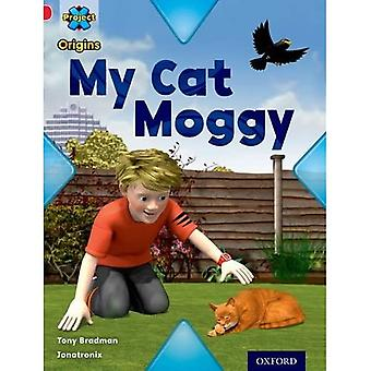 Project X Origins: Red Book Band, Oxford Level 2: Pets: My Cat Moggy
