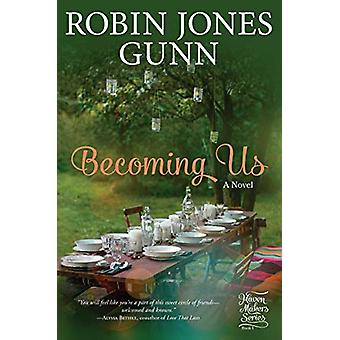Becoming Us by Robin Jones Gunn - 9780735290754 Book