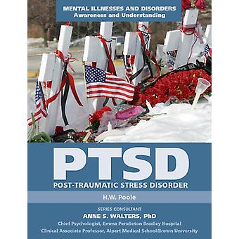 PostTraumatic Stress Disorder by H W Poole