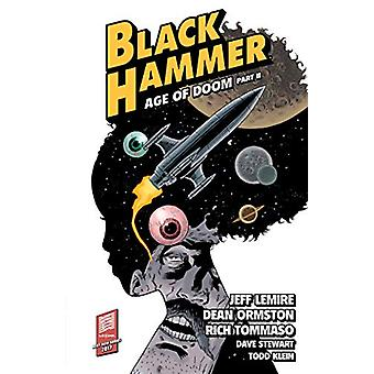 Black Hammer Volume 4 - Age Of Doom Part Two by Jeff Lemire - 97815067