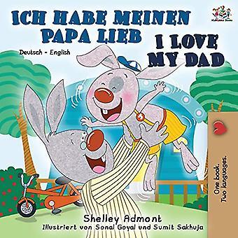 Ich habe meinen Papa lieb I Love My Dad - German English Bilingual Boo