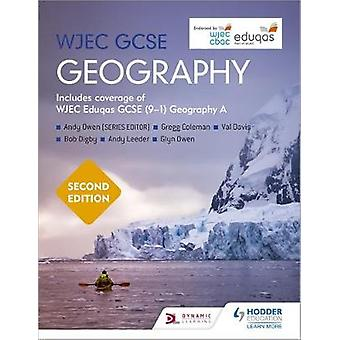 WJEC GCSE Geography Second Edition by Andy Owen - 9781510477551 Book