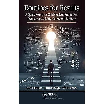 Routines for Results - A Quick-Reference Guidebook of End-to-End Solut