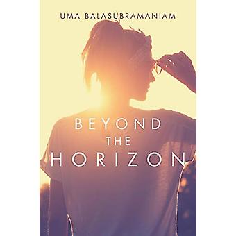 Beyond the Horizon by Uma Balasubramaniam - 9781482857139 Book