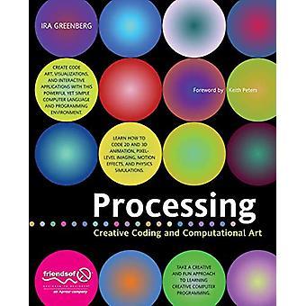 Processing - Creative Coding and Computational Art par Ira Greenberg -