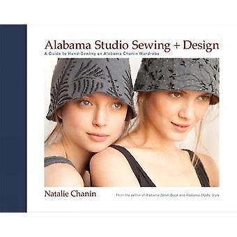 Alabama Studio Sewing  Design A Guide to Handsewing an Alabama Chanin Wardrobe