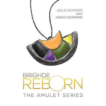 Brighde Reborn The Amulet Series