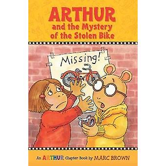 Arthur And The Mystery Of The Stolen Bike by Marc Brown
