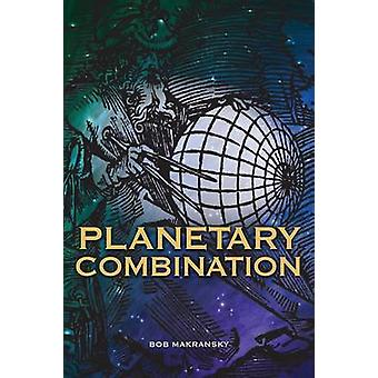 Planetary Combination by Makransky & Bob