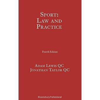 الرياضة القانون والممارسة من قبل تحرير آدم لويس Qc وتحريرها من قبل جوناثان تايلور QC