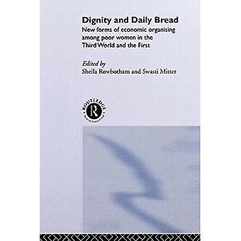 Dignity and Daily Bread