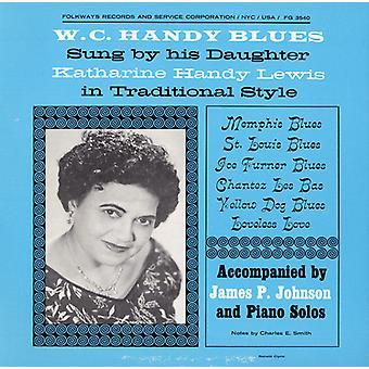Katharine handige Lewis - W. C. Handy Blues: Als gezongen door zijn dochter Kathari [CD] USA import