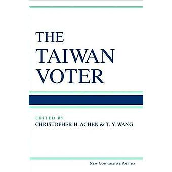 The Taiwan Voter by Christopher Henry Achen - 9780472053537 Book