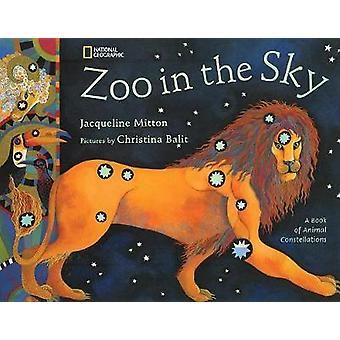 Zoo in the Sky - A Book of Animal Constellations by Jacqueline Mitton