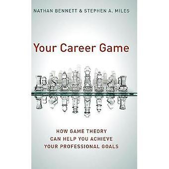 Uw wedstrijd in loopbaan - hoe speltheorie kan u helpen bereiken uw Professio